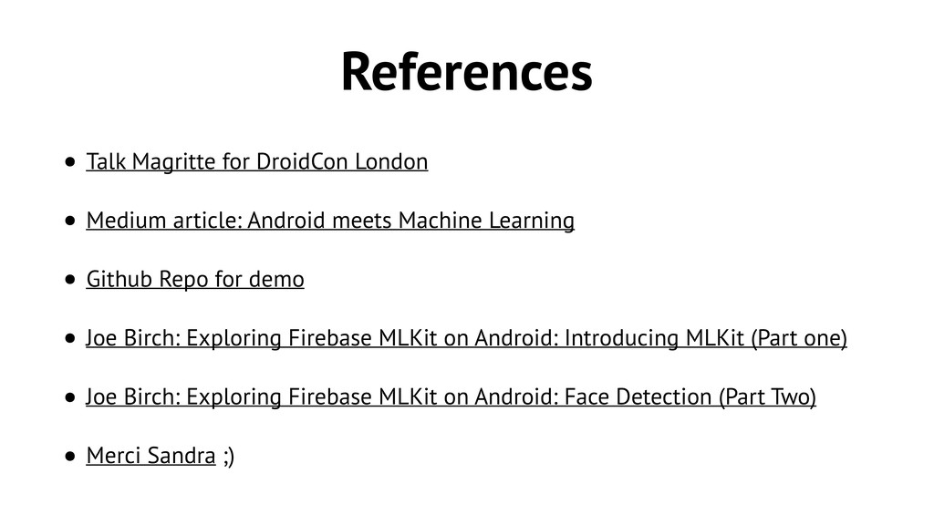 References • Talk Magritte for DroidCon London ...