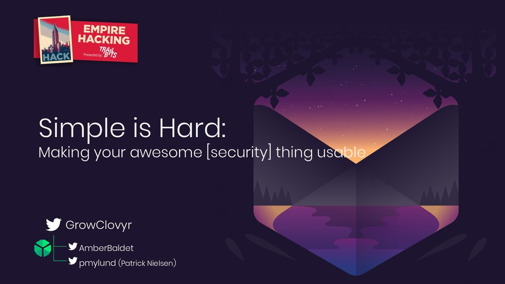 Simple is Hard: Making your awesome [security] ...