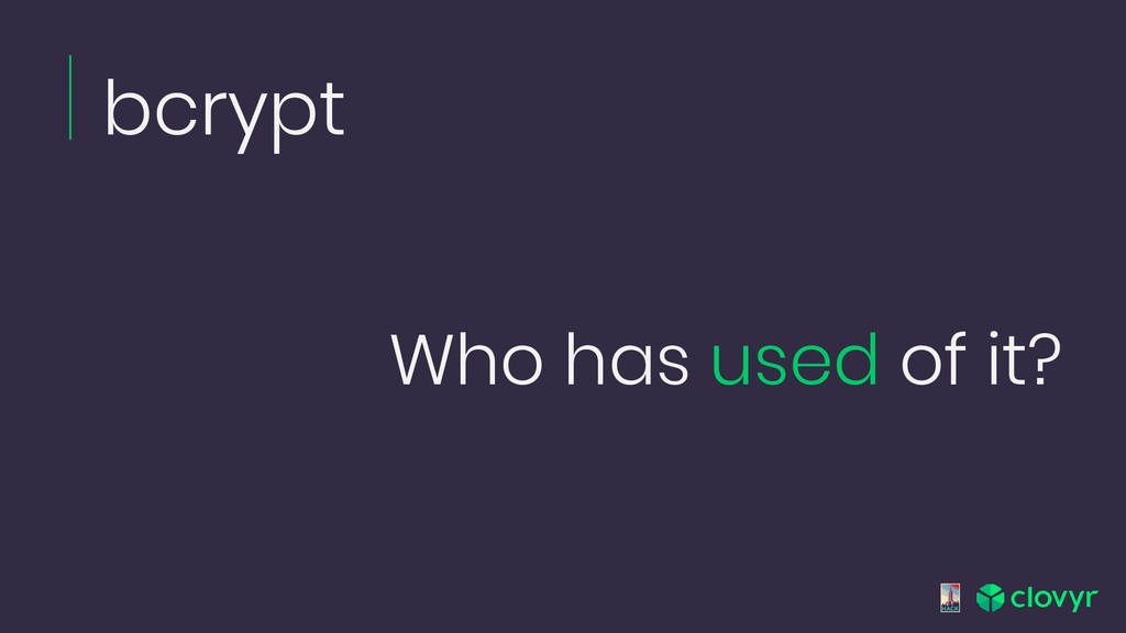 bcrypt Who has used of it?