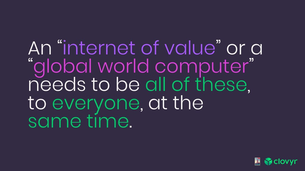 "An ""internet of value"" or a ""global world compu..."