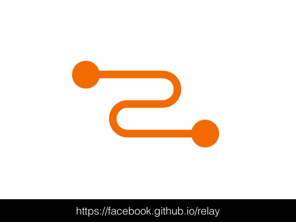 https://facebook.github.io/relay