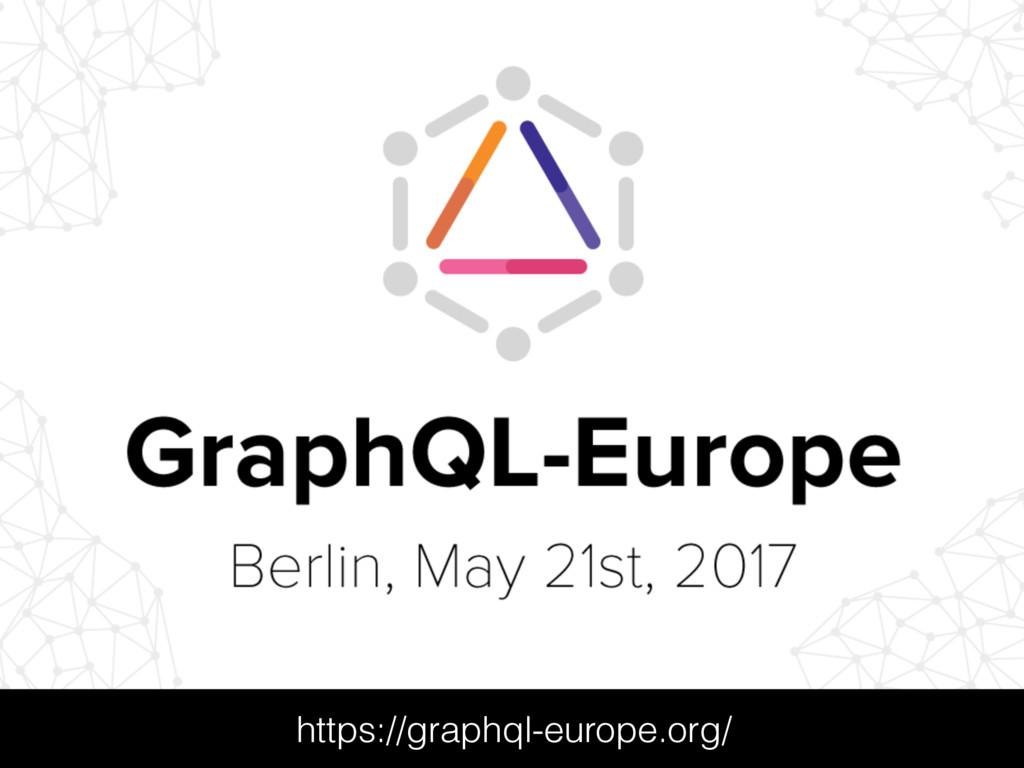 https://graphql-europe.org/