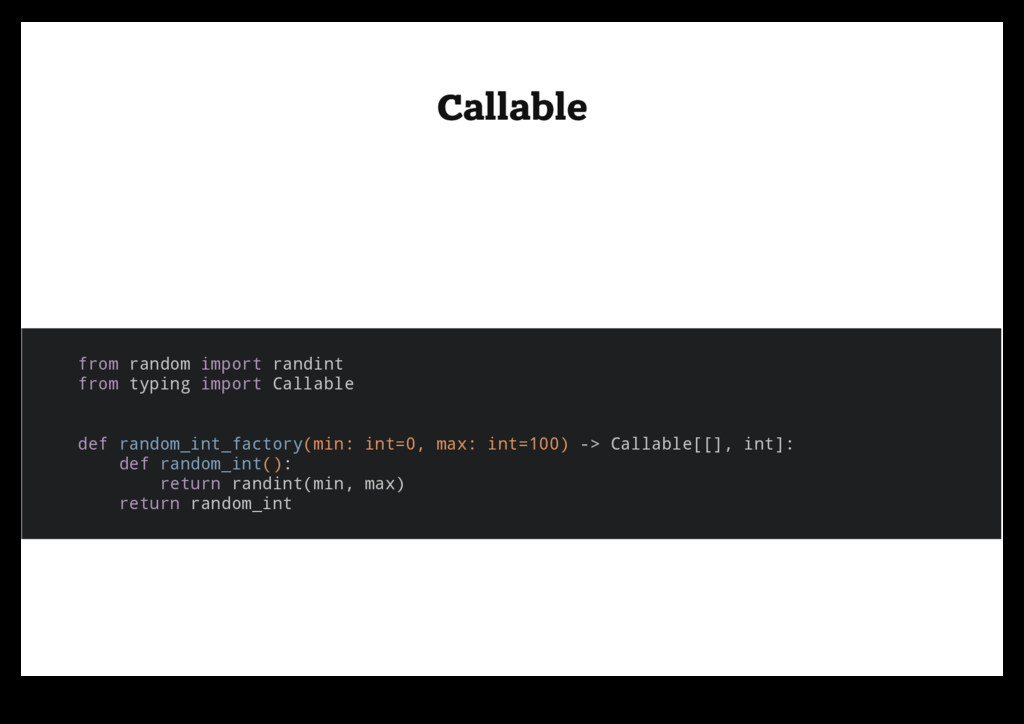Callable Callable from random import randint fr...