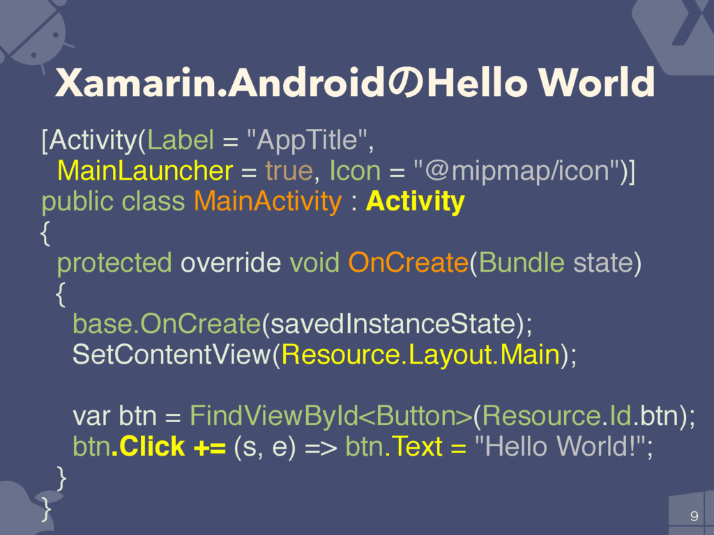 Xamarin.AndroidͷHello World  [Activity(Label =...