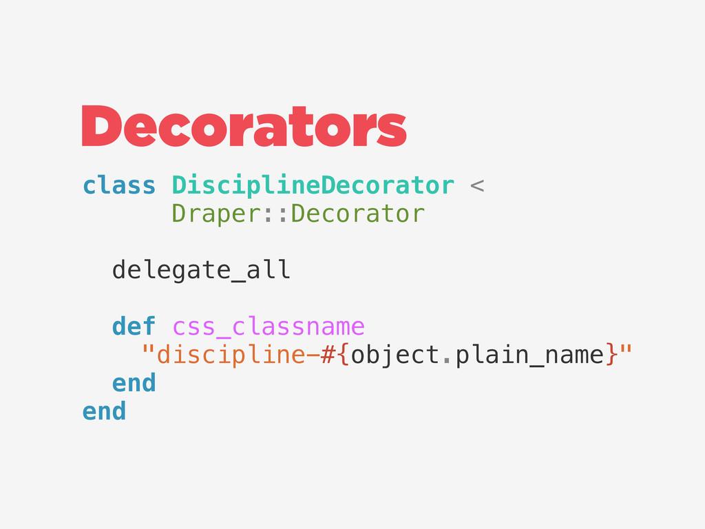 class DisciplineDecorator < Draper::Decorator d...