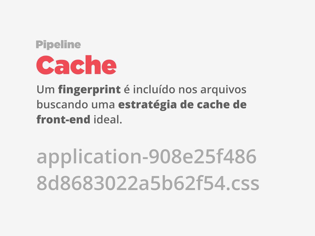 Um fingerprint é incluído nos arquivos buscando ...