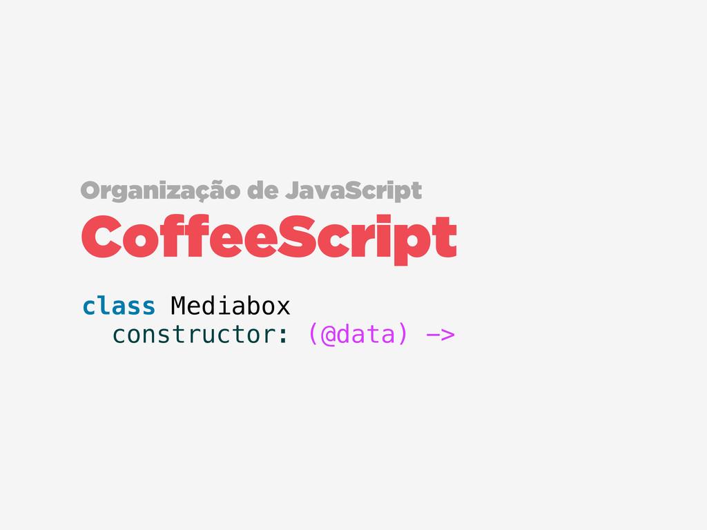 CoffeeScript Organização de JavaScript class Me...