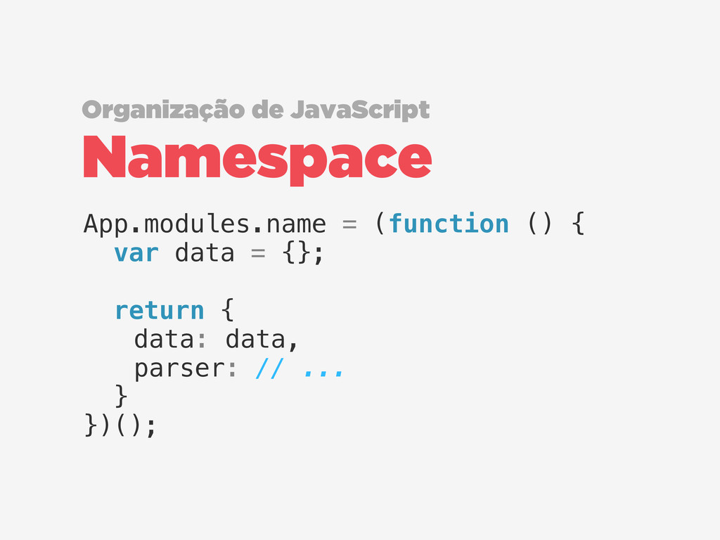 Namespace Organização de JavaScript App.modules...
