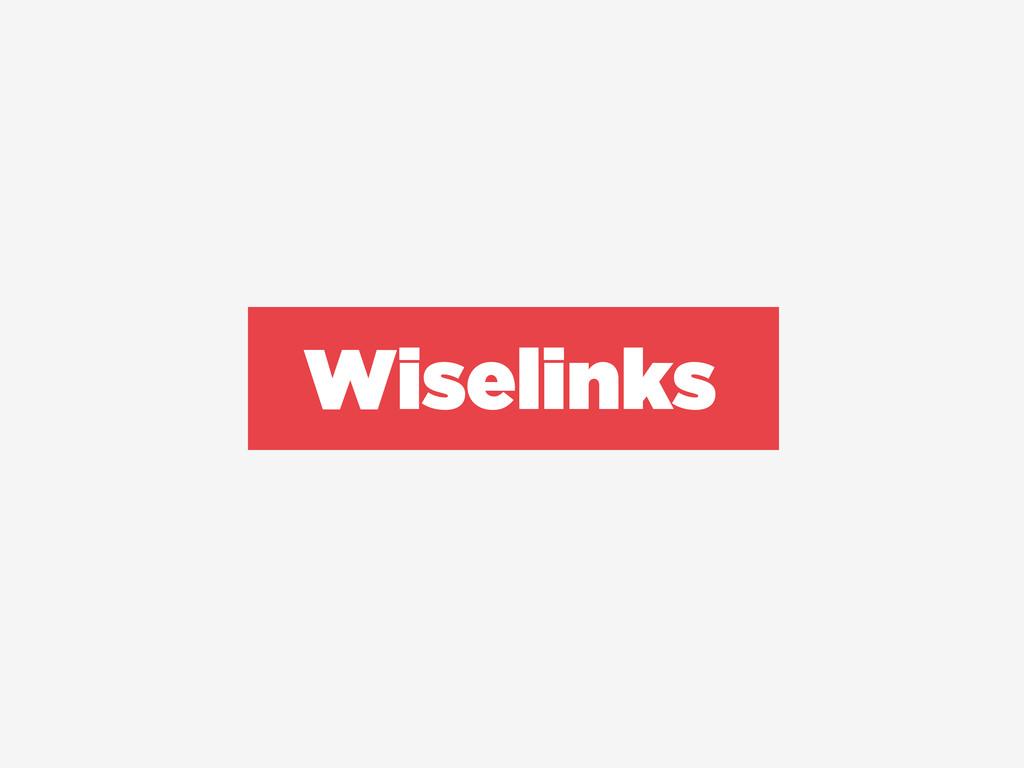Wiselinks
