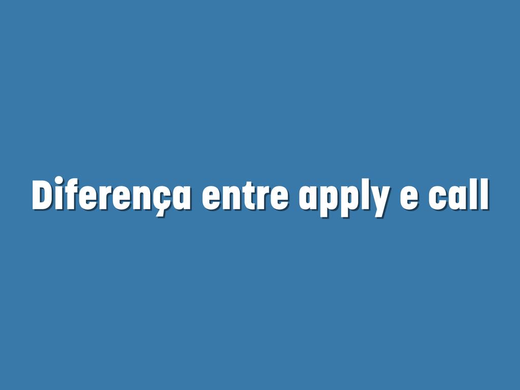 Diferença entre apply e call