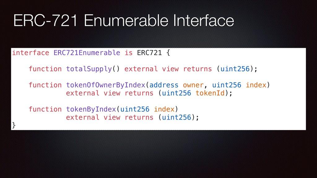 ERC-721 Enumerable Interface interface ERC721En...