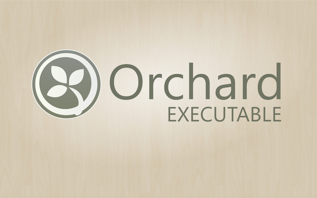 Orchard EXECUTABLE