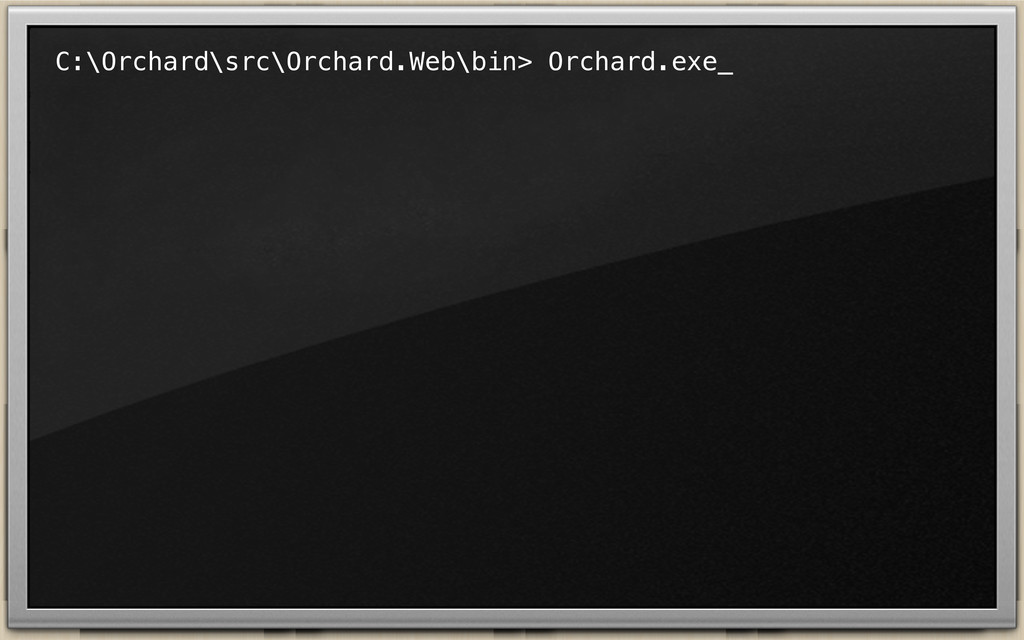 C:\Orchard\src\Orchard.Web\bin> Orchard.exe_
