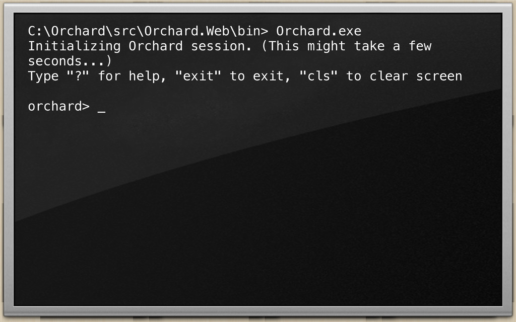 C:\Orchard\src\Orchard.Web\bin> Orchard.exe Ini...