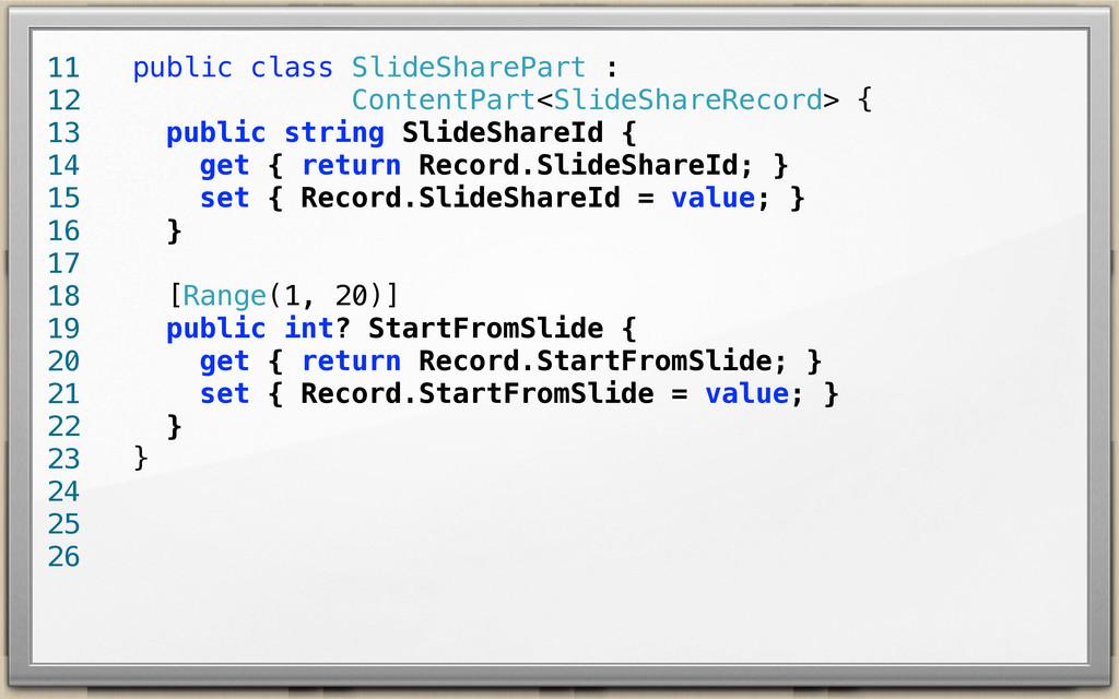 public class SlideSharePart : ContentPart<Slide...
