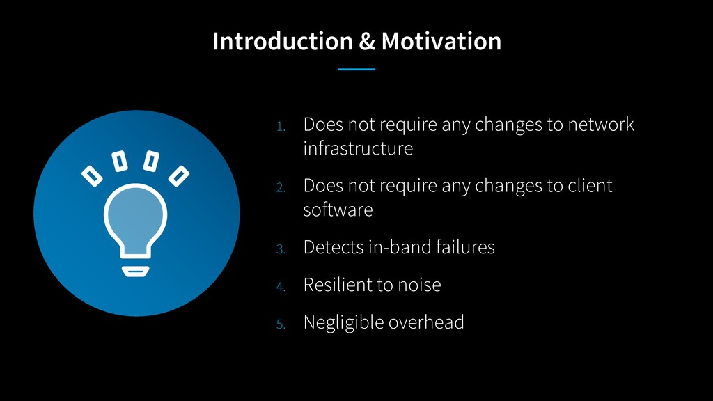Introduction & Motivation 1. Does not require a...