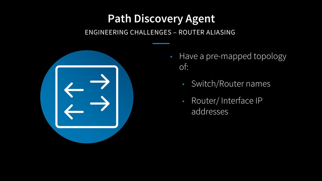 Path Discovery Agent ENGINEERING CHALLENGES – R...