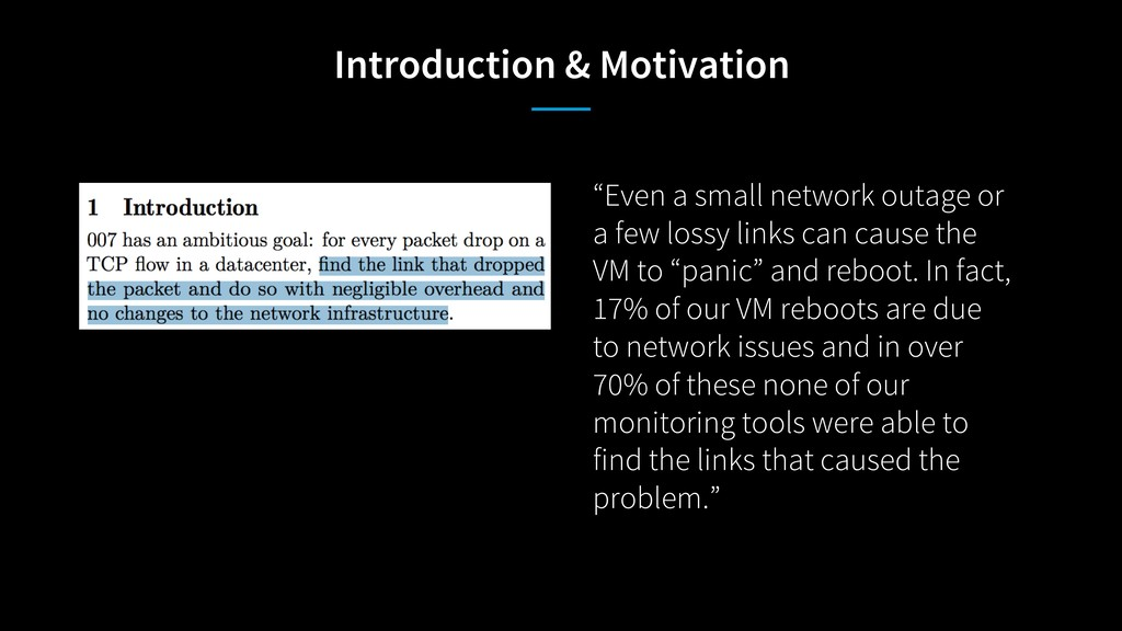 "Introduction & Motivation ""Even a small network..."
