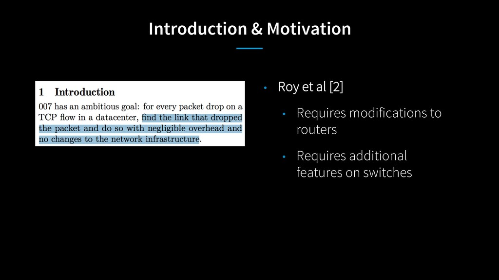 Introduction & Motivation • Roy et al [2] • Req...