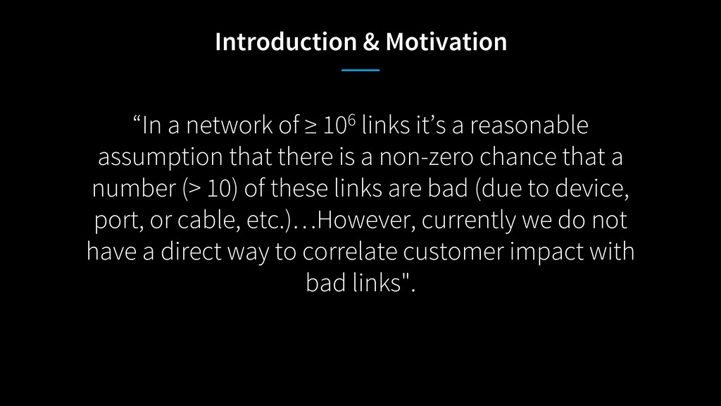 """In a network of ≥ 106 links it's a reasonable ..."