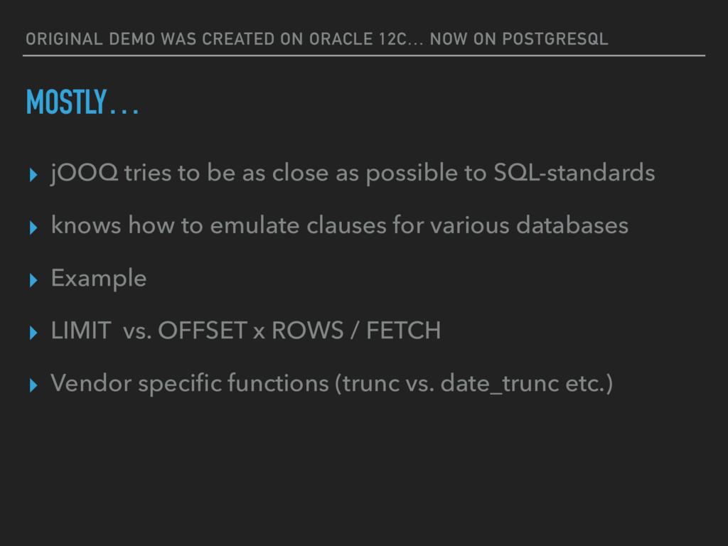 ORIGINAL DEMO WAS CREATED ON ORACLE 12C… NOW ON...