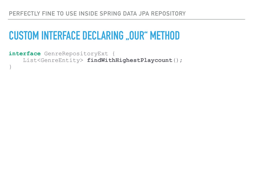 PERFECTLY FINE TO USE INSIDE SPRING DATA JPA RE...
