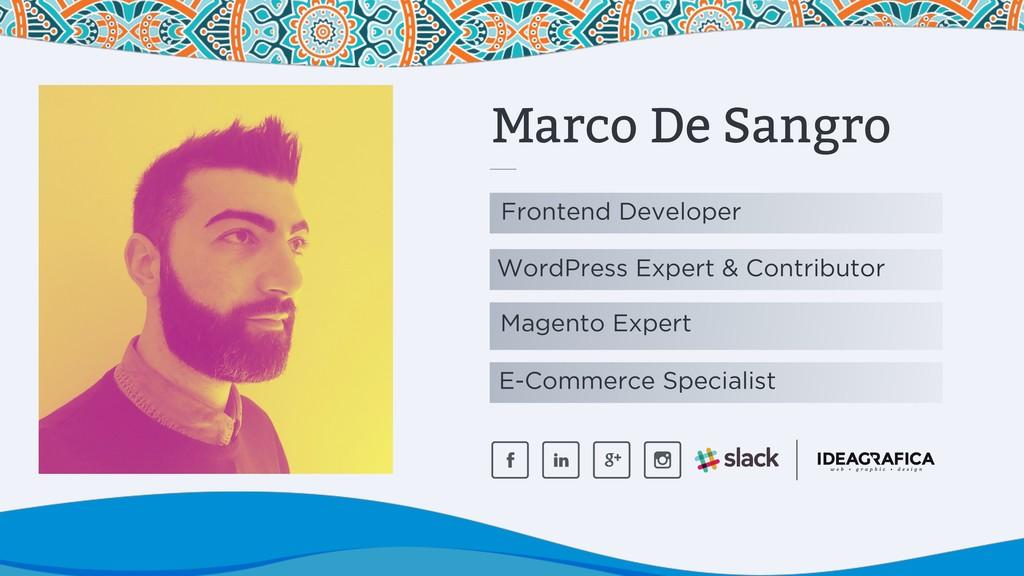 Marco De Sangro Frontend Developer WordPress Ex...