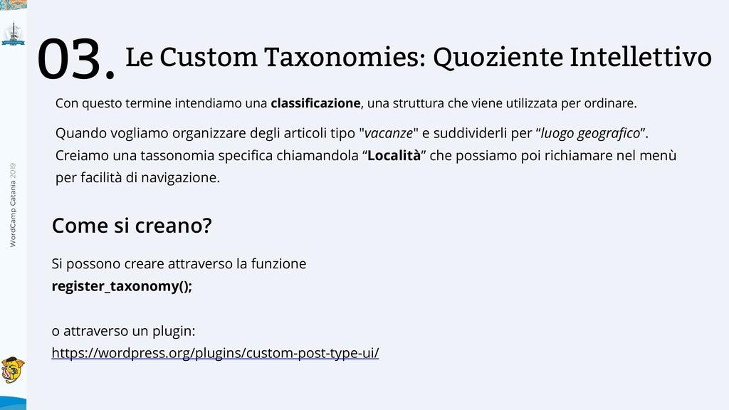 WordCamp Catania 2019 Le Custom Taxonomies: Quo...
