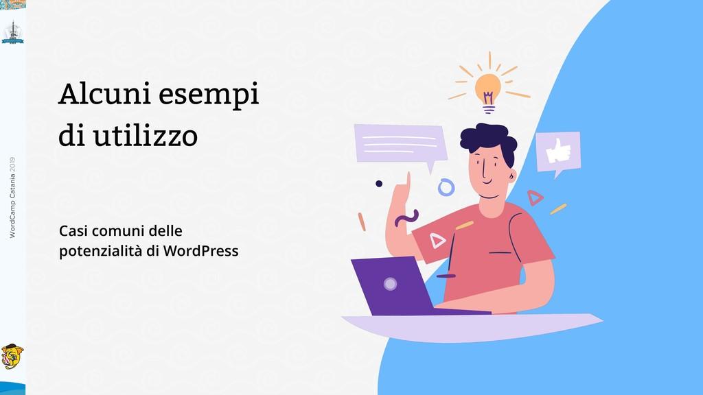WordCamp Catania 2019 Casi comuni delle potenzi...