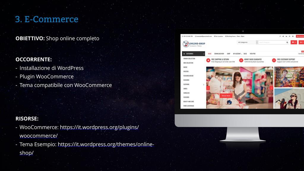WordCamp Catania 2019 3. E-Commerce OBIETTIVO: ...
