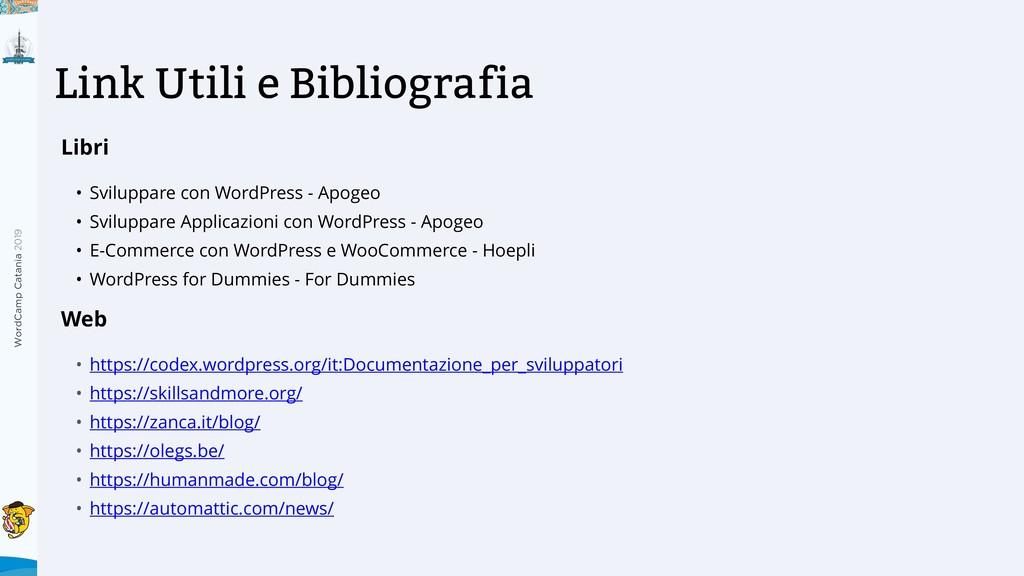 WordCamp Catania 2019 Link Utili e Bibliografia...