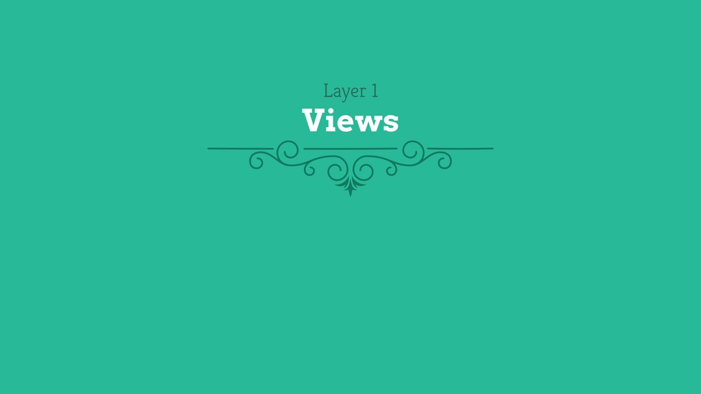 Layer 1 Views