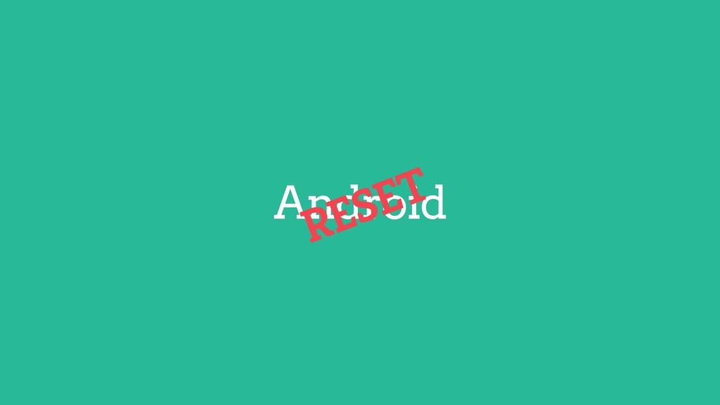 Android Flutter Flutter RESET