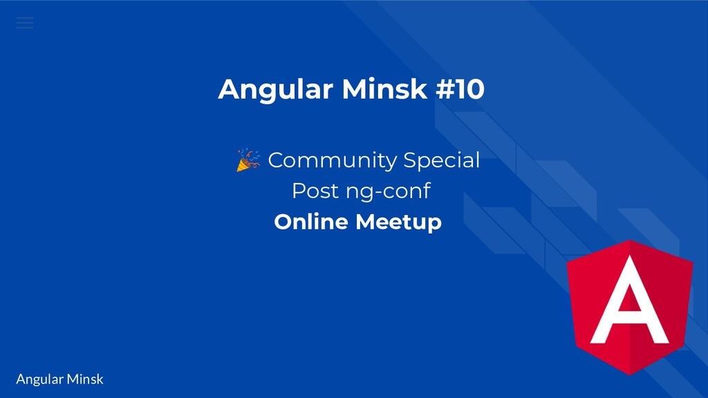 Angular Minsk Angular Minsk #10  Community Spec...