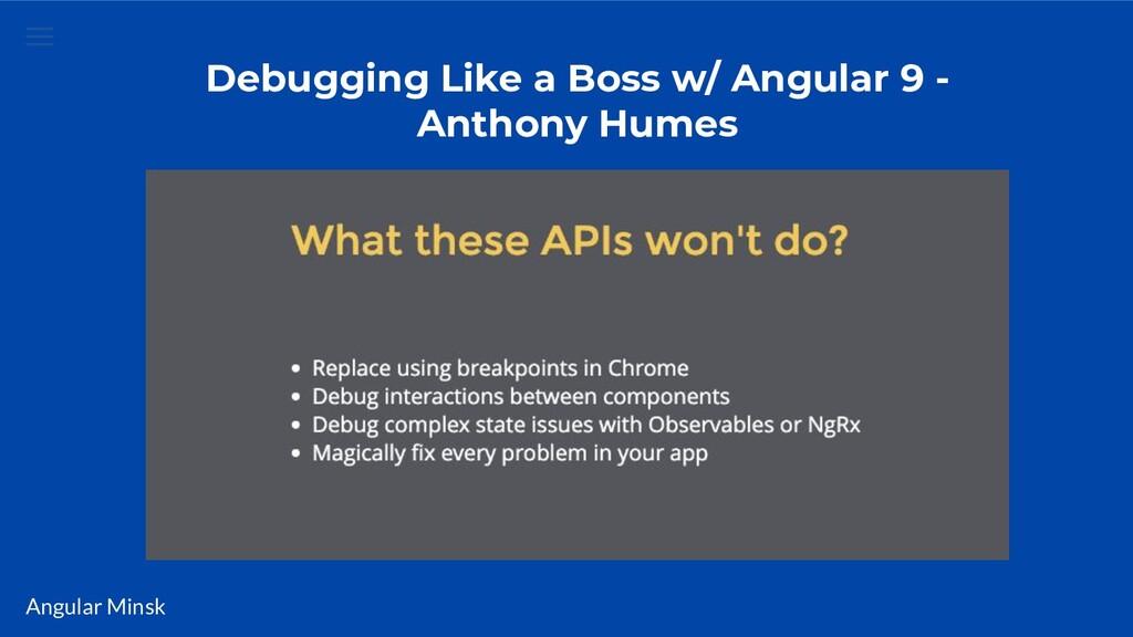 Angular Minsk Debugging Like a Boss w/ Angular ...