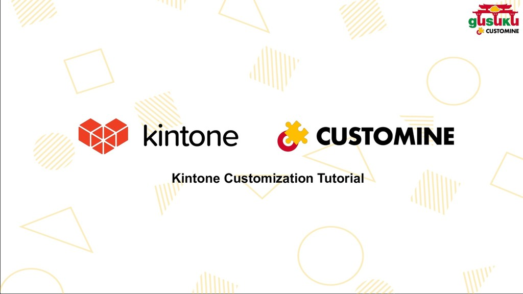 Kintone Customization Tutorial