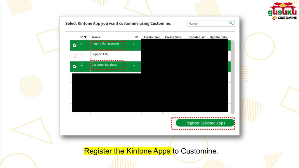 Register the Kintone Apps to Customine.