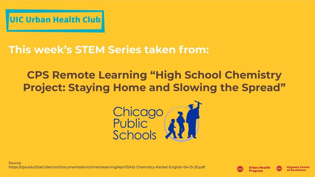 UIC Urban Health Club This week's STEM Series t...