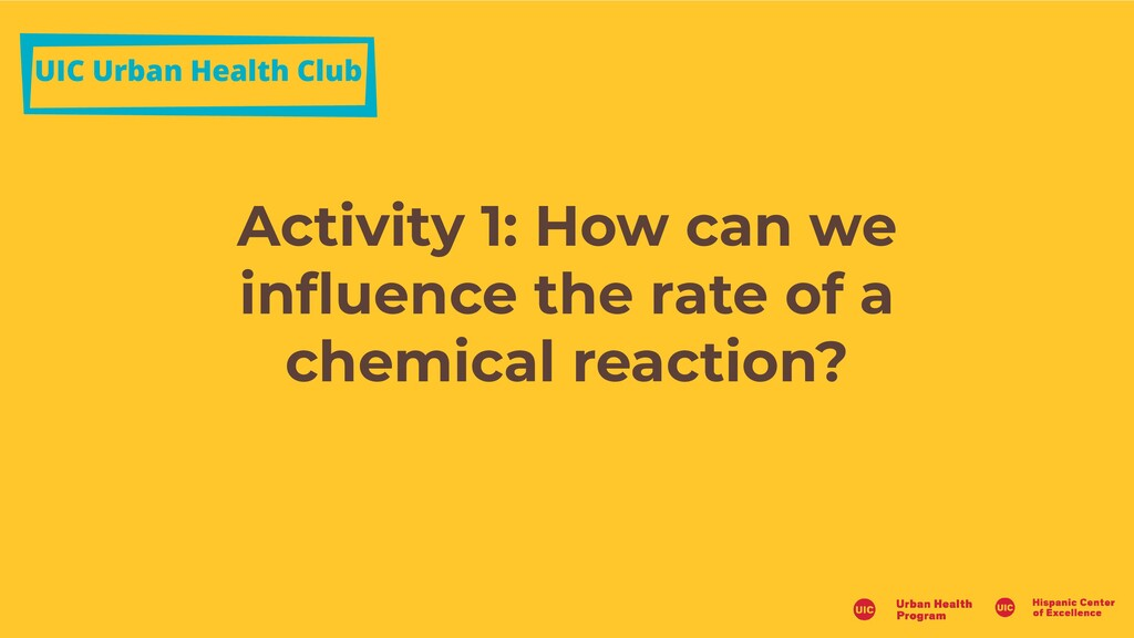 UIC Urban Health Club Activity 1: How can we in...