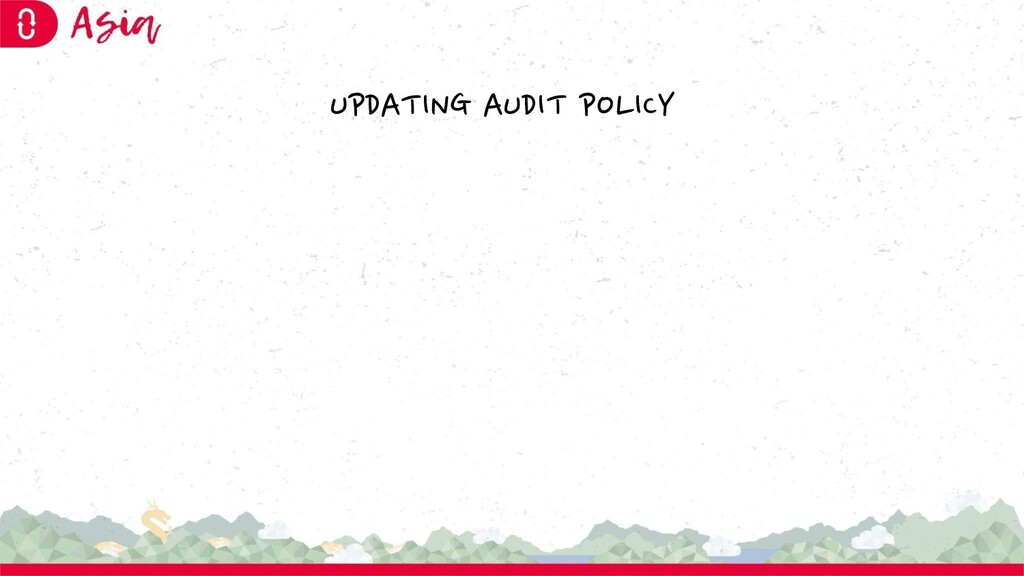 UPDATING AUDIT POLICY