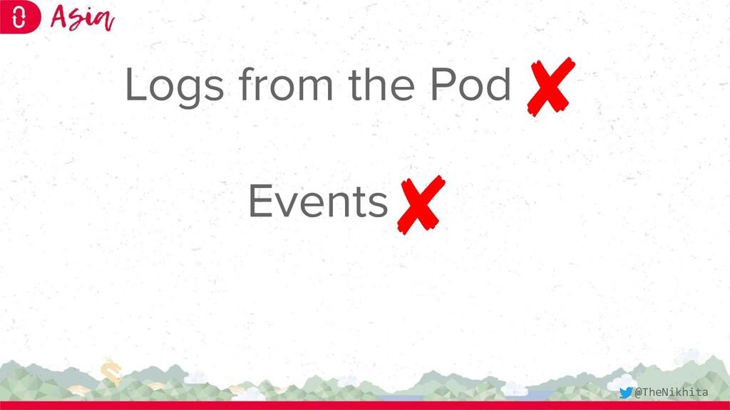 Logs from the Pod Events @TheNikhita
