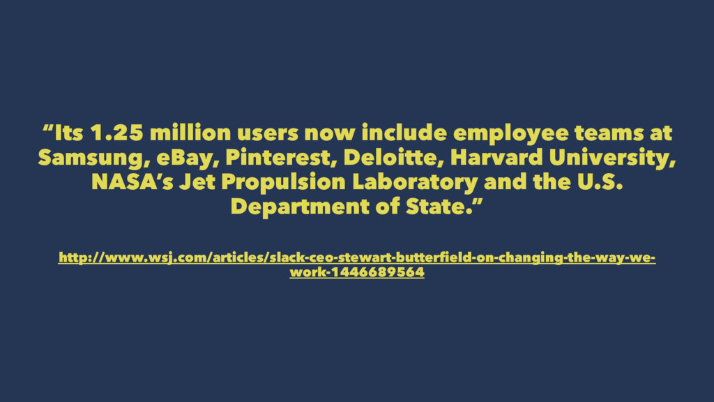 """Its 1.25 million users now include employee te..."