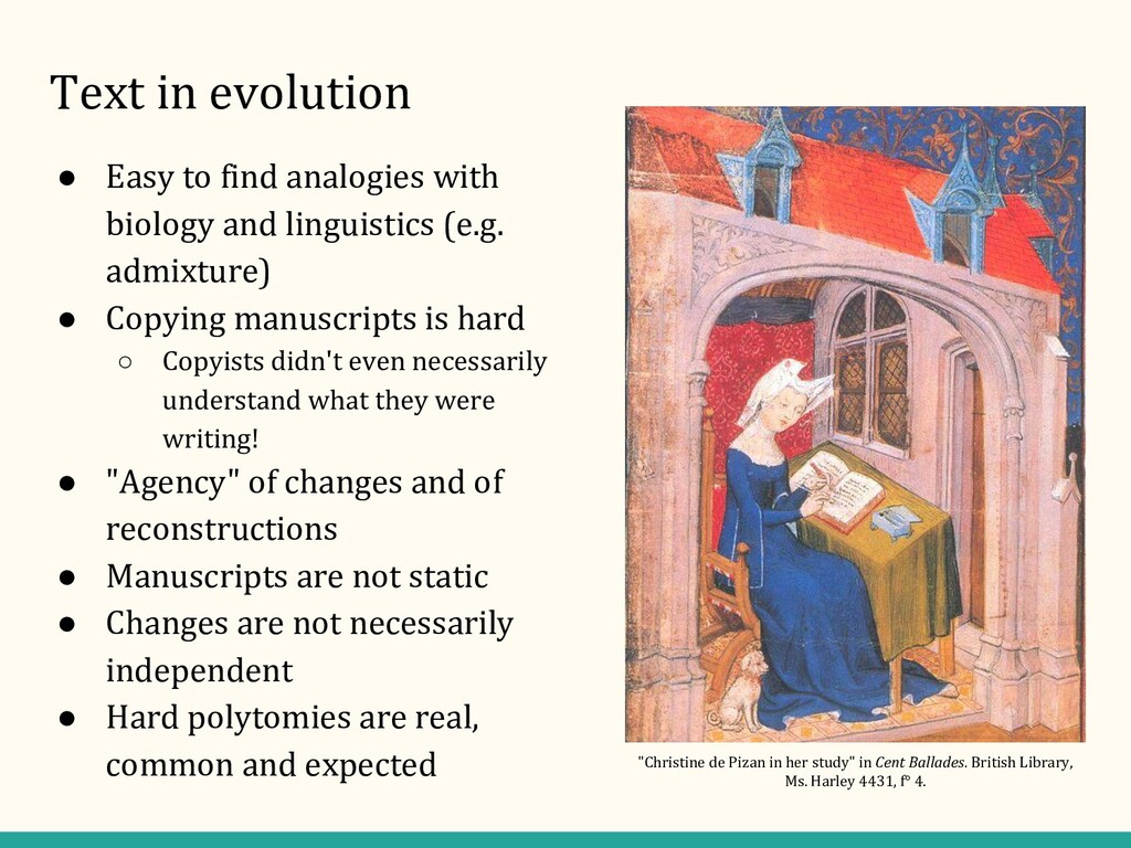 Text in evolution ● Easy to find analogies with...