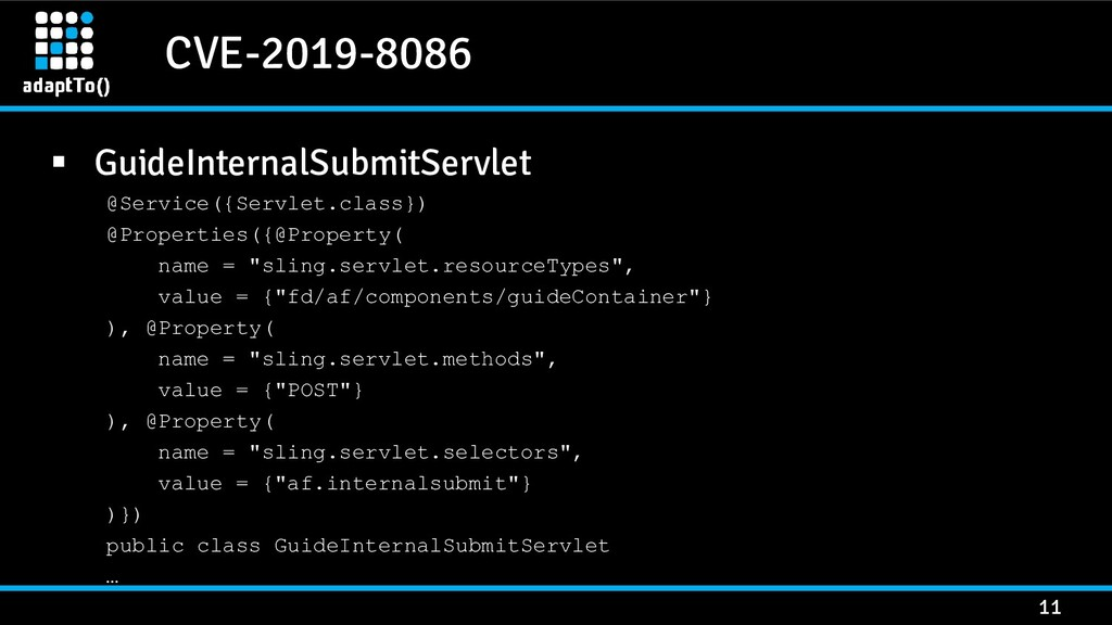 CVE-2019-8086 11 ▪ GuideInternalSubmitServlet @...