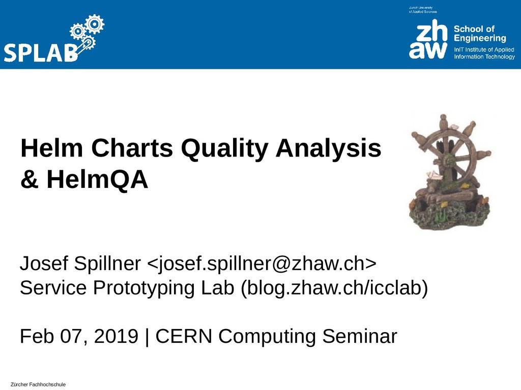 Zürcher Fachhochschule Helm Charts Quality Anal...