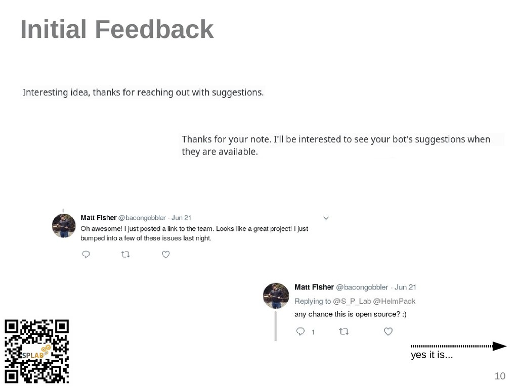 10 Initial Feedback yes it is...