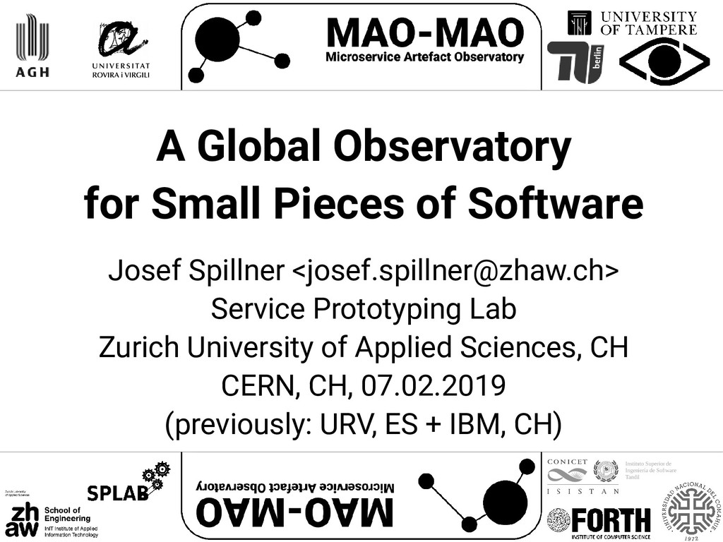 A Global Observatory for Small Pieces of Softwa...