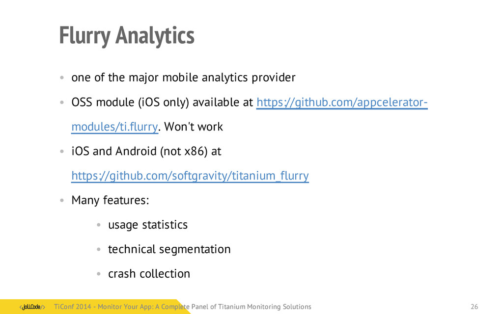 Flurry Analytics • one of the major mobile anal...
