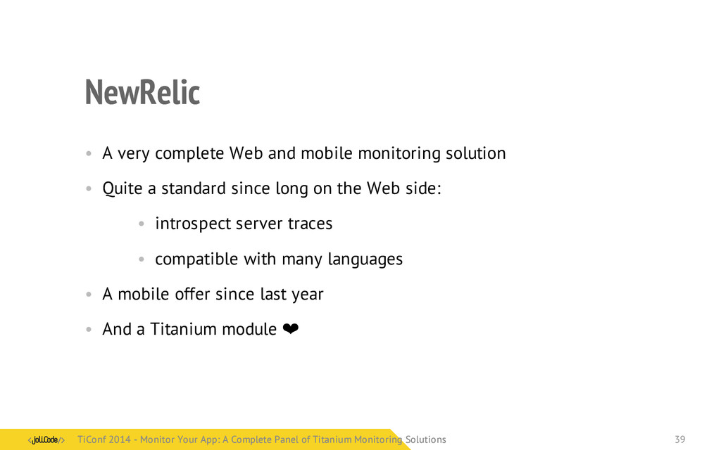 NewRelic • A very complete Web and mobile monit...